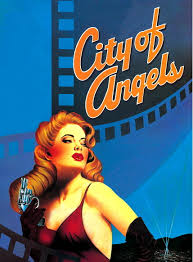 City of Angels (Matinee): Wednesday 1st April.